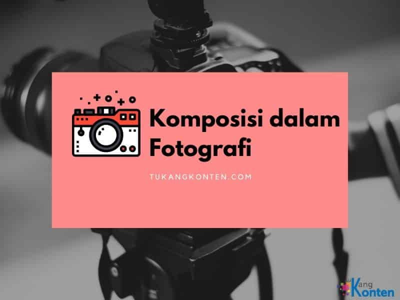komposisi-dalam-fotografi