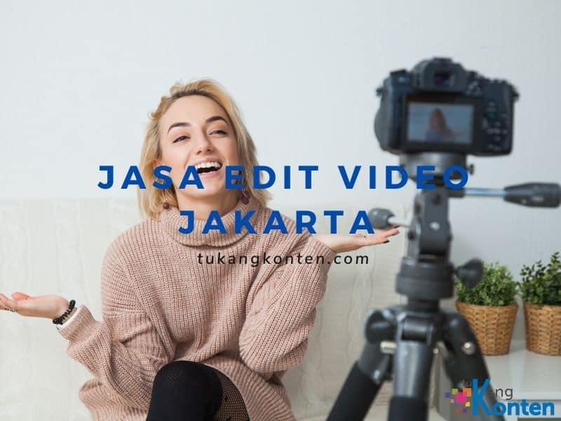 Jasa Edit Video Jakarta