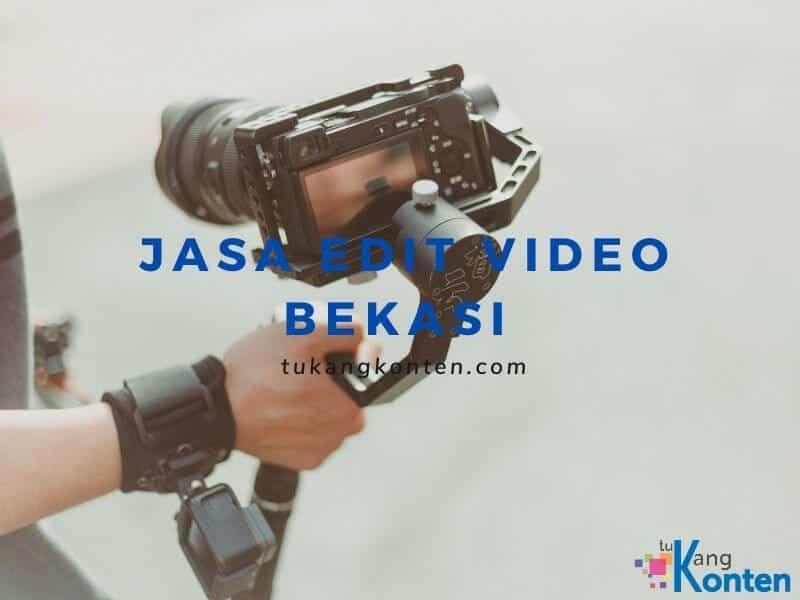 Jasa Edit Video Bekasi